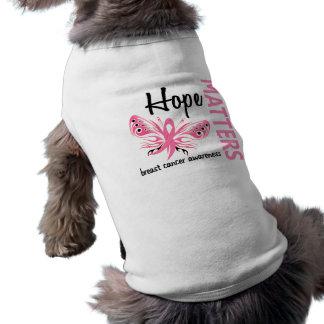 La esperanza importa cáncer de pecho de la maripos camisetas mascota