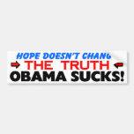"""La """"esperanza"""" """"no cambia"""" la verdad: ¡Obama chupa Etiqueta De Parachoque"""