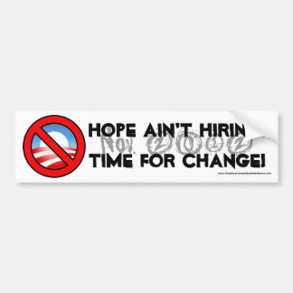 La esperanza no está empleando… pegatina para auto