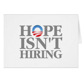 La esperanza no está empleando tarjeta de felicitación