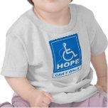 La esperanza no puede caminar logotipo camiseta