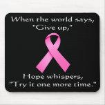 La esperanza susurra la cinta Mousepad del cáncer Tapete De Raton