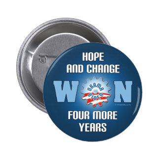 La esperanza y el cambio ganaron cuatro más años pin redondo de 2 pulgadas
