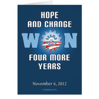 La esperanza y el cambio ganaron cuatro más años tarjeta de felicitación