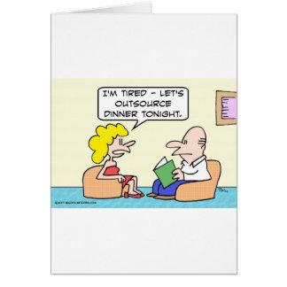 La esposa cansada quiere externalizar la cena tarjeta de felicitación