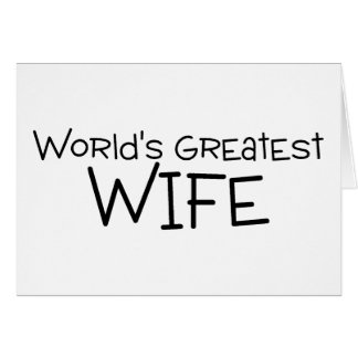 La esposa más grande de los mundos tarjeta de felicitación