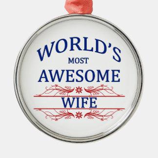 La esposa más impresionante del mundo adorno redondo plateado