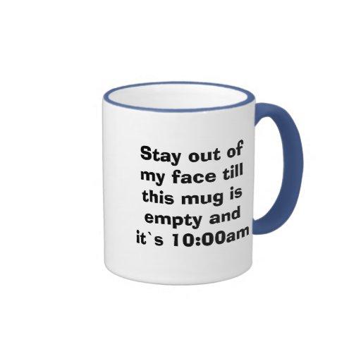 La estancia fuera de mi cara hasta esta taza está