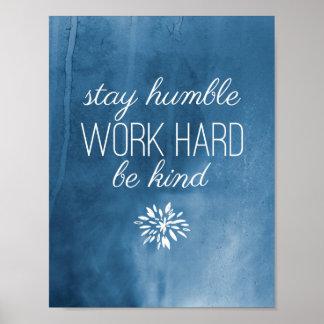La estancia humilde, trabaja difícilmente, sea