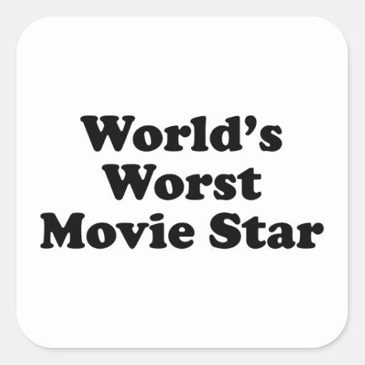 La estrella del cine peor del mundo calcomanías cuadradas personalizadas