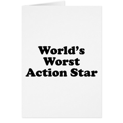La estrella peor de la acción del mundo tarjetón