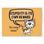 La estupidez es su propia recompensa felicitacion