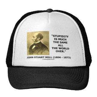 La estupidez ha mucha mismo todo el mundo terminad gorras de camionero