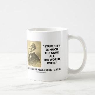 La estupidez ha mucha mismo todo el mundo terminad tazas de café