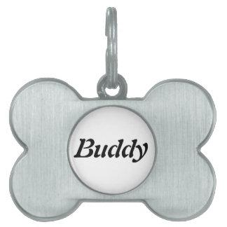 La etiqueta conocida del perro del compinche placas mascota