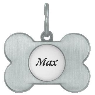 La etiqueta conocida del perro máximo placa de mascota
