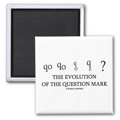 La evolución del signo de interrogación (?) imán cuadrado