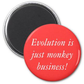¡La evolución es apenas estupideces! Imán Redondo 5 Cm