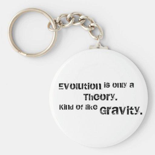 La evolución es solamente una teoría llavero