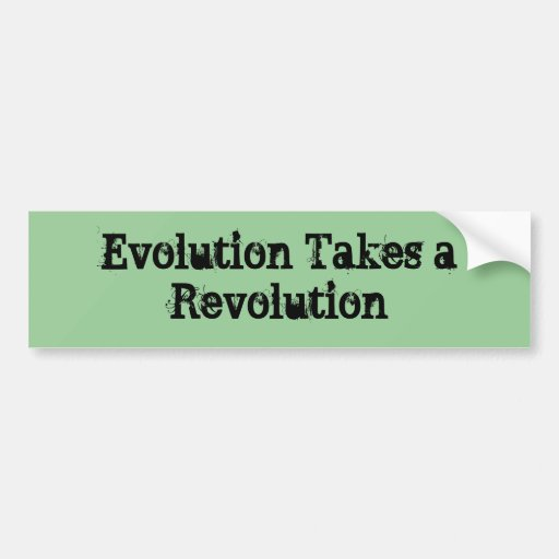 La evolución toma una revolución pegatina de parachoque