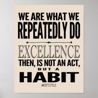 La excelencia es un hábito el | elige su color póster
