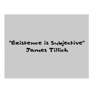 La existencia es subjetiva tarjeta postal