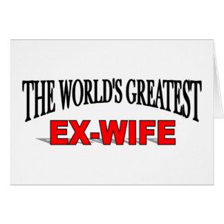 La exmujer más grande del mundo tarjeta de felicitación