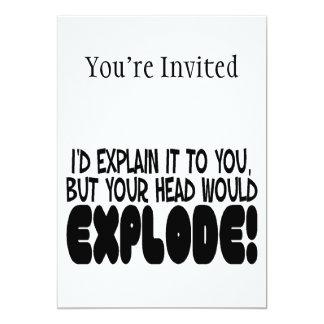 """La explicación haría que la cabeza estalla invitación 5"""" x 7"""""""