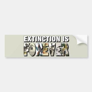 La extinción es Forever Etiqueta De Parachoque