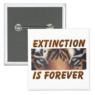 La extinción es forever pin cuadrado