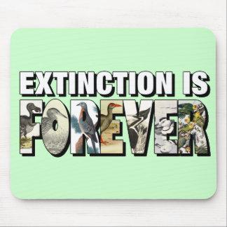 La extinción es Forever Tapete De Raton