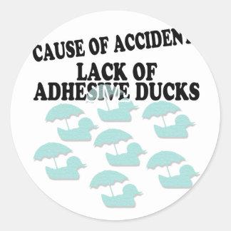 La falta de pegamento Ducks humor Pegatina Redonda