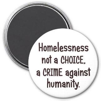 La falta de vivienda es un crimen contra humanidad imán redondo 7 cm