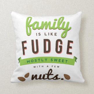 La familia es como cita divertida del dulce de cojín