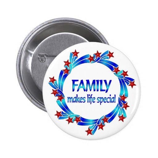La familia hace el Special de la vida Pins