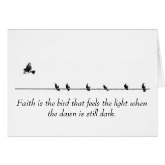 La fe es el pájaro que siente el ligero… tarjetón