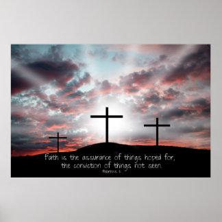 La fe es la garantía de las cosas esperadas… póster