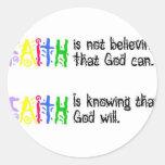 La fe es… pegatina redonda