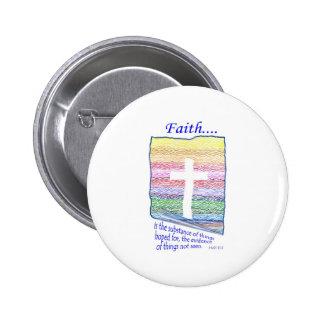 La fe es sustancia de las cosas esperadas… pin redondo de 2 pulgadas
