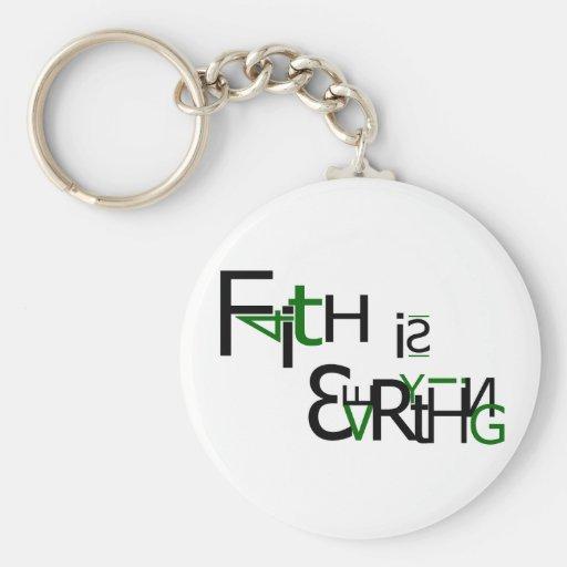 La fe es todo llavero redondo tipo pin