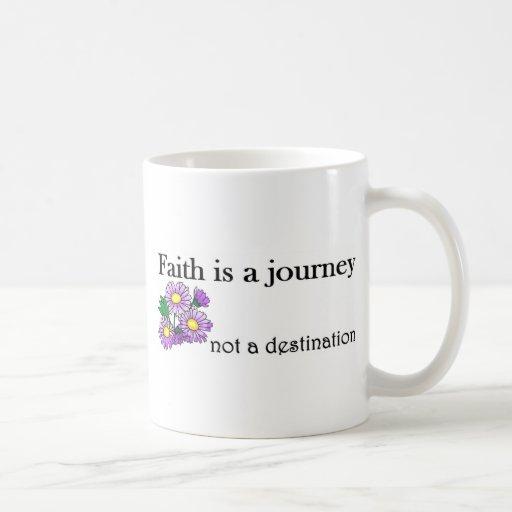 La fe es un viaje no un destino taza de café