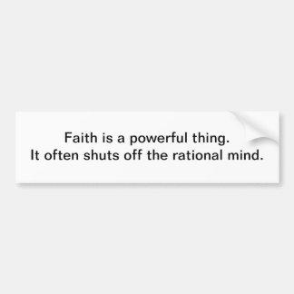 La fe es una cosa potente - pegatina para el parac etiqueta de parachoque