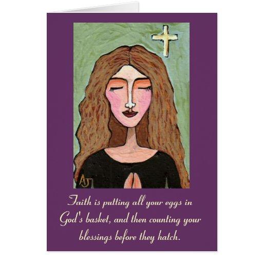 La fe está poniendo todos sus huevos en la cesta d felicitaciones