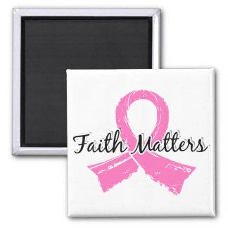 La fe importa cáncer de pecho 5 imán cuadrado