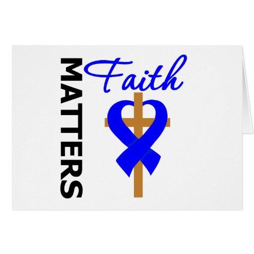 La fe importa cáncer rectal tarjeta de felicitación