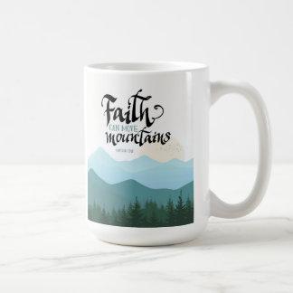 La fe mueve la taza blanca clásica
