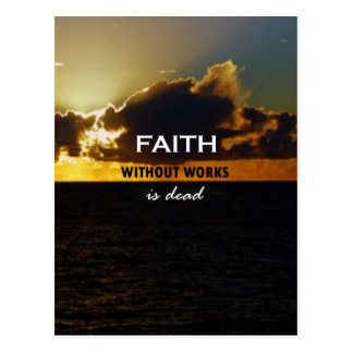 La fe sin trabajos es muerta postales