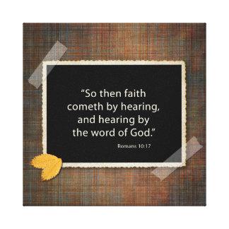 La fe viene oyendo lienzo envuelto para galerias