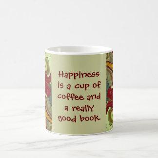 la felicidad es café y buen libro taza