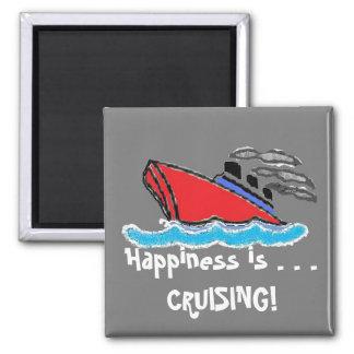 La felicidad es. ¡.CRUISING! Imán